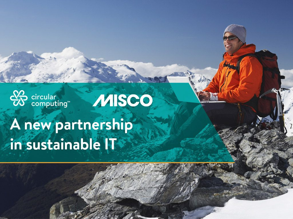 Misco Adds Sustainable IT To Their Agenda